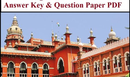 Madras High Court Office Assistant Answer Key 2021 Released – Download Question Paper PDF(OUT)